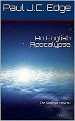 An English Apocalypse (The Summer Haven, #1)