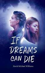 If Dreams Can Die (The Soul Sleep Cycle, #3)