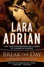 Break the Day (The Midnight Breed, #16)