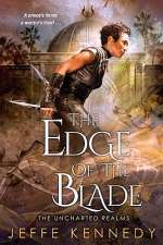 The Edge of the Blade (The Uncharted Realms, #2)