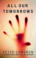 All Our Tomorrows (Z Is for Zombie, #2)