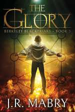 The Glory (Berkeley Blackfriars, #3)