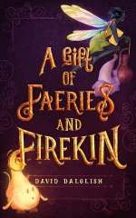A Gift of Faeries and Firekin