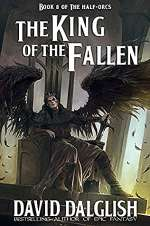 The King of the Fallen (The Half-Orcs #8)