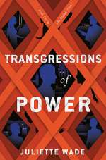 Transgressions of Power (The Broken Trust, #2)