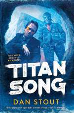 Titan Song (Carter Archives #3)