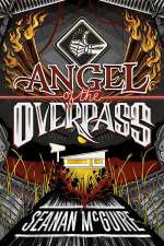 Angel of the Overpass (Ghost Roads #3)