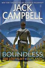 Boundless (The Lost Fleet: Outlands #1)
