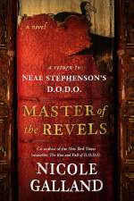 Master of the Revels: A Return to Neal Stephenson's D.O.D.O. (D.O.D.O., #2)