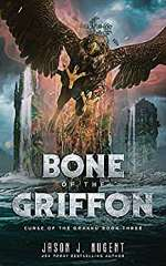Bone of the Griffon (Curse of the Drakku #3)