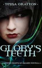 Glory's Teeth: A Novella of Hungry Girls and the End of the World