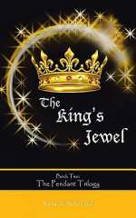 The King's Jewel (The Pendant Trilogy, #2)