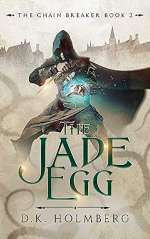 The Jade Egg (The Chain Breaker, #2)