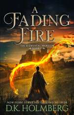 A Fading Fire (The Elemental Warrior, #2)