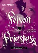 Poison Priestess (Lady Slayers #2)