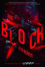 The Block (The Loop Trilogy, #2)