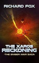 The Xaros Reckoning (The Ember War Saga, #9)