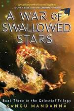 A War of Swallowed Stars (The Celestial Trilogy, #3)