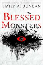 Blessed Monsters (Something Dark and Holy #3)