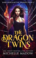 The Dragon Twins (Dark World: The Dragon Twins #1)