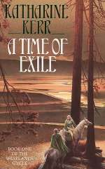 A Time of Exile (Deverry Series, #5)