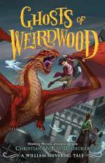Ghosts of Weirdwood (William Shivering #2)
