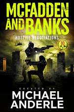 Hostile Negotiations (McFadden and Banks #3)