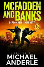 Diplomatic Immunity (McFadden and Banks #2)