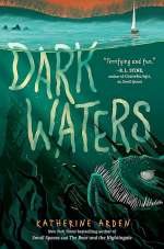 Dark Waters (Small Spaces #3)
