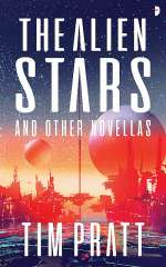 The Alien Stars and Other Novellas