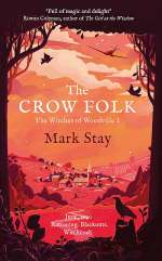 The Crow Folk (The Witches of Woodville, #1)
