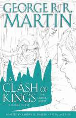 A Clash of Kings: The Graphic Novel: Volume Three (A Song of Ice and Fire: The Graphic Novels #7)