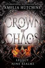 Crown of Chaos (Legacy of the Nine Realms #4)