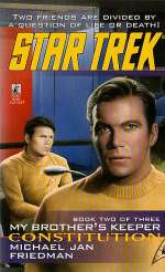 Constitution: My Brother's Keeper 2 (Star Trek: The Original Series (numbered novels), #86)