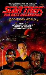 Doomsday World (Star Trek: The Next Generation (numbered novels), #12)