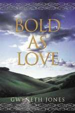 Bold as Love (Bold as Love Cycle, #1)