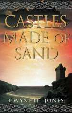 Castles Made of Sand (Bold as Love Cycle #2)