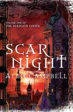 Scar Night (The Deepgate Codex, #1)