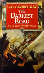 The Darkest Road (The Fionavar Tapestry, #3)