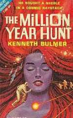 The Million Year Hunt