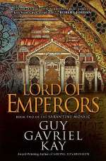 Lord of Emperors (The Sarantine Mosaic, #2)
