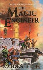 The Magic Engineer (Saga of Recluce, #3)