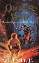 The Order War (Saga of Recluce, #4)
