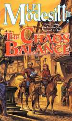 The Chaos Balance (Saga of Recluce, #7)