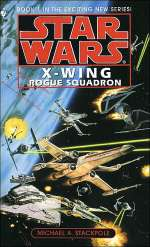 Rogue Squadron (Star Wars: The X-Wing Series, #1)