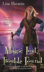 Magic Lost, Trouble Found (Raine Benares, #1)