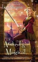 Armed and Magical (Raine Benares, #2)