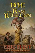 1634: The Ram Rebellion (Assiti Shards #4)