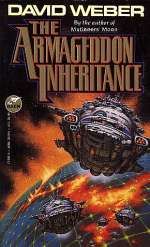 The Armageddon Inheritance (Dahak / Heirs of Empire, #2)
