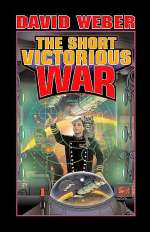 The Short Victorious War (Honor Harrington, #3)